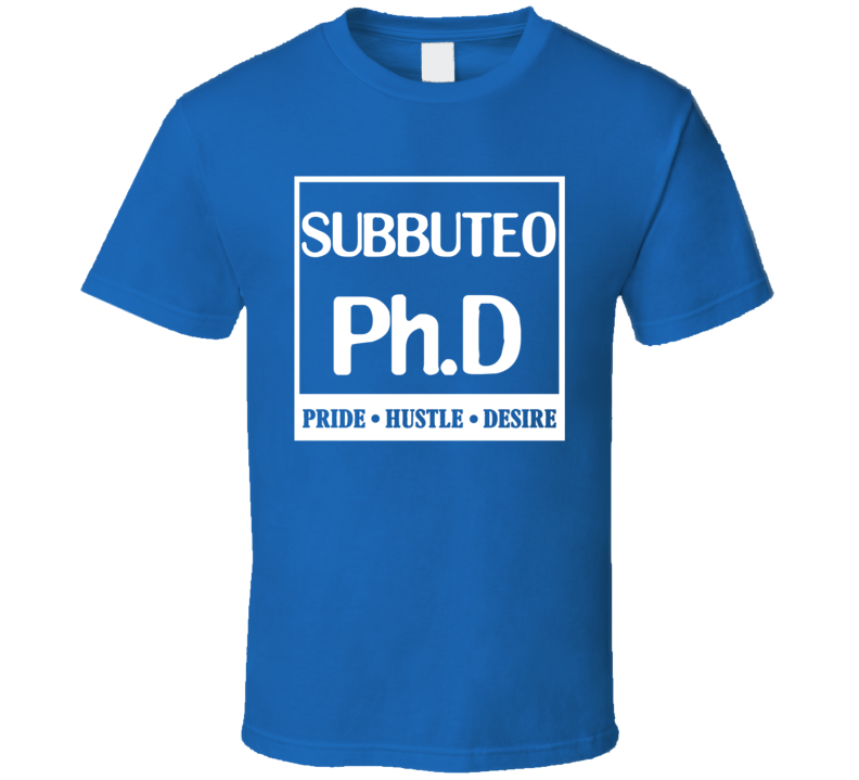Subbuteo PhD Sports Pride Hustle Desire T Shirt T Shirt