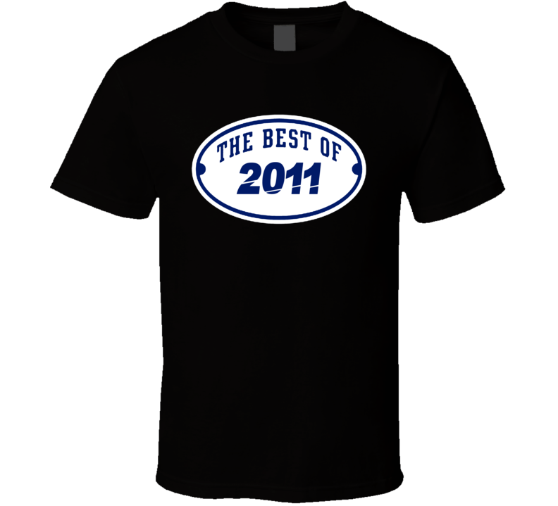 The Best Of 2011 Popular Birth Year T Shirt