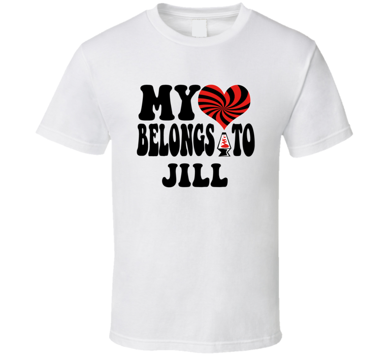 My Heart Belongs Love Jill T Shirt