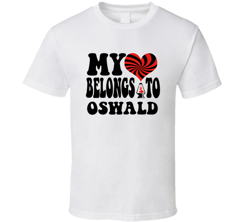 My Heart Belongs Love Oswald T Shirt