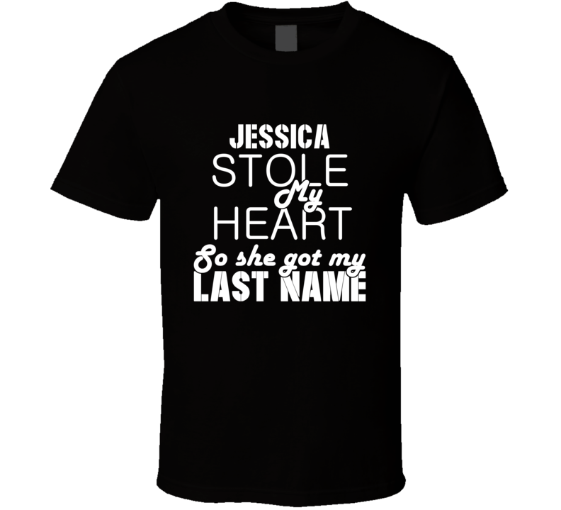 Jessica Stole My Heart Trending T Shirt