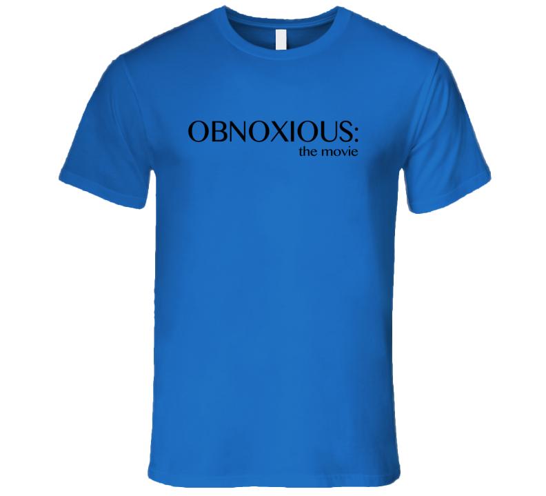 Obnoxious The Movie Fun Teen Wolf Popular T Shirt