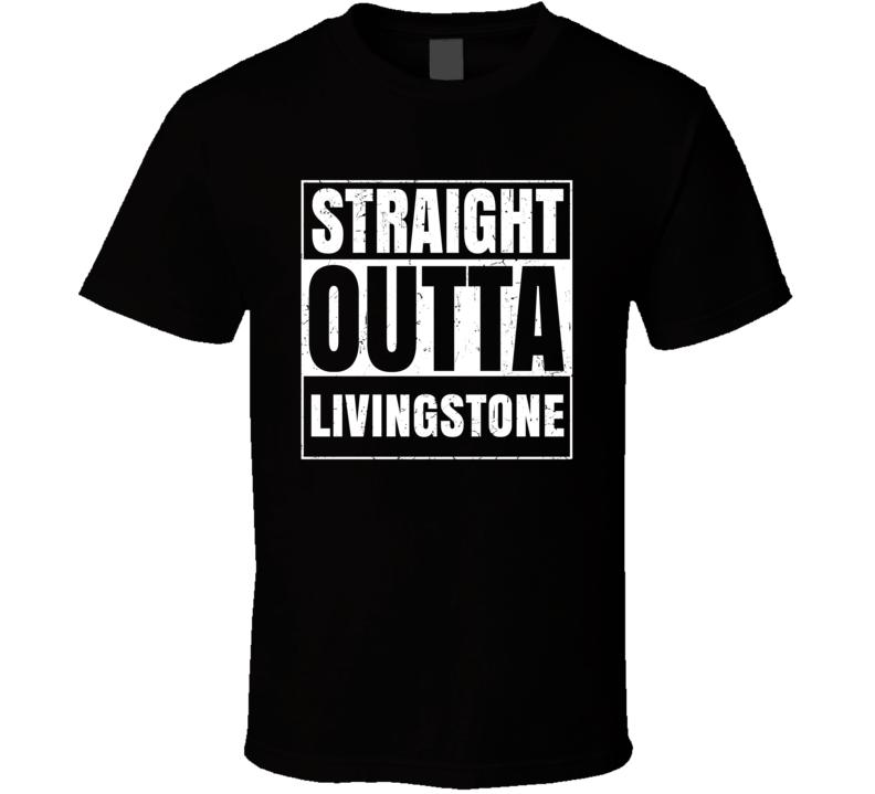 Straight Outta Livingstone Airport Code Parody T Shirt
