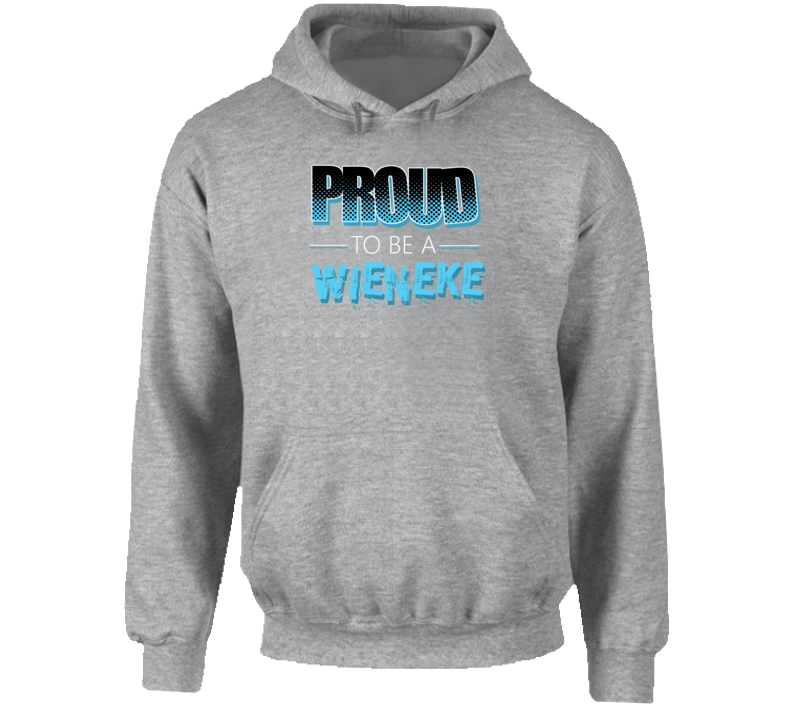 Proud To Be A Wieneke Last Name Hooded Pullover