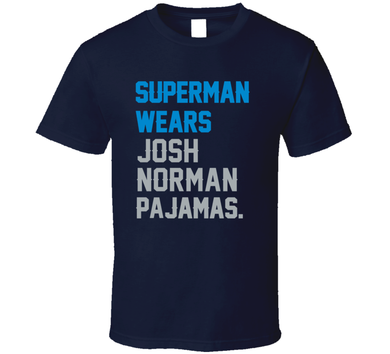 Alstyle Superman Wears Josh Norman Pajamas Carolina Football Player T Shirt Unisex Tshirt