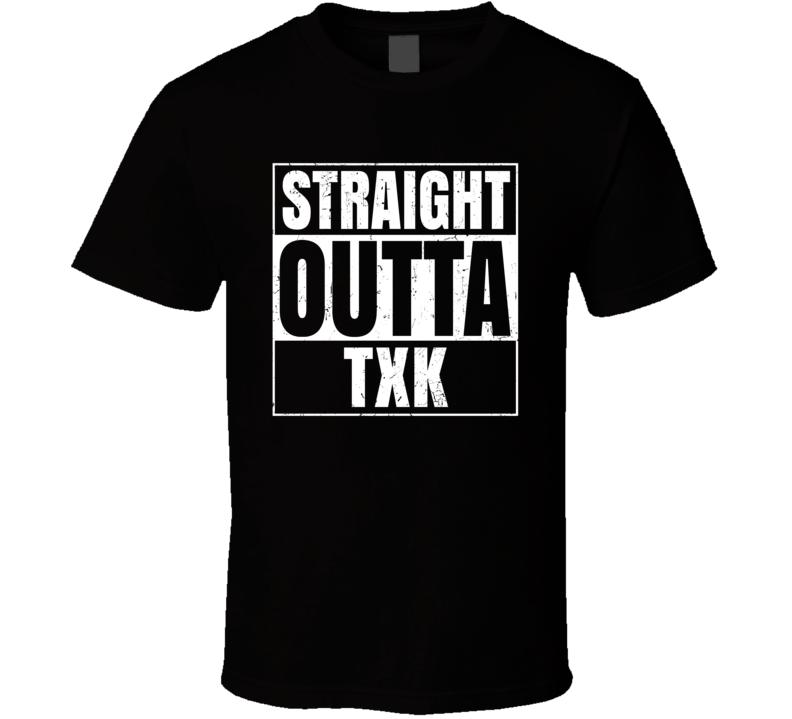 Straight Outta TXK Texarkana AR Airport Code Flying T Shirt