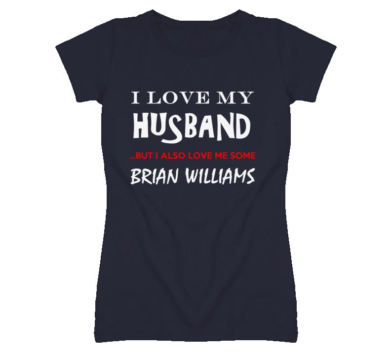 Brian Williams California I Love Me Some Basketball Hockey Baseball Football T Shirt