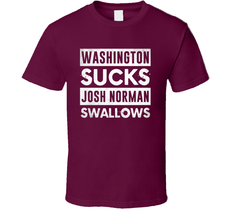 Alstyle Washington Sucks Josh Norman Swallows Funny Football Hater Fan T Shirt Unisex Tshirt