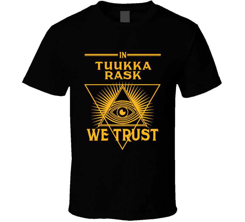 In Tuukka Rask We Trust Boston Hockey T Shirt