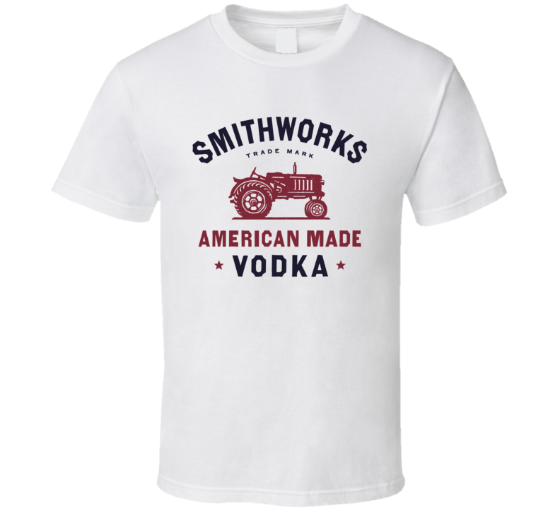 Smithworks Vodka American Liquor Alcohol Lovers T Shirt
