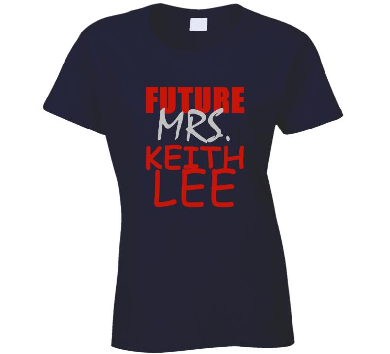 Keith Lee Future Mrs Football Sports New England T Shirt