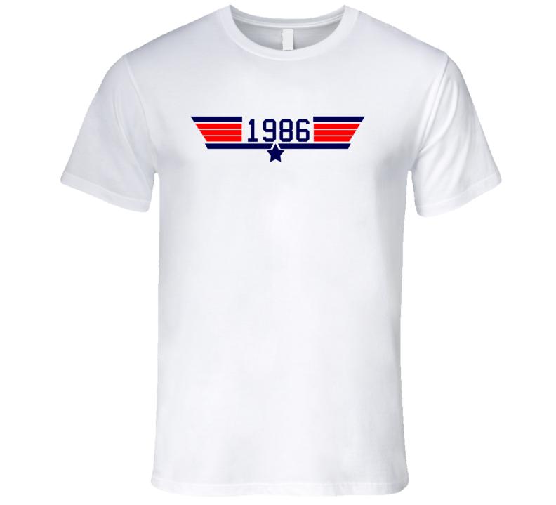 Top Gun 1986 All Film Parody Birth Year T Shirt