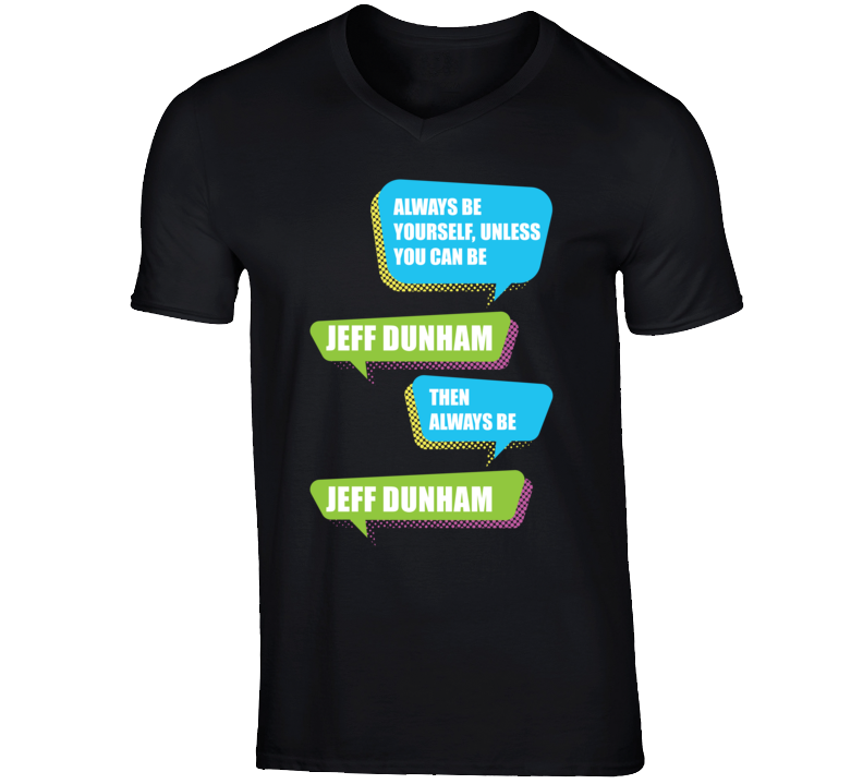 Jeff Dunham Funny Comedian Comedy Always Be Yourself Unless V-Neck T shirt