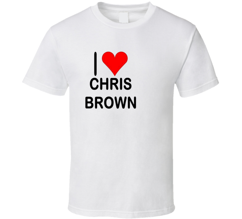 I Love Chris Brown  Heart T Shirt