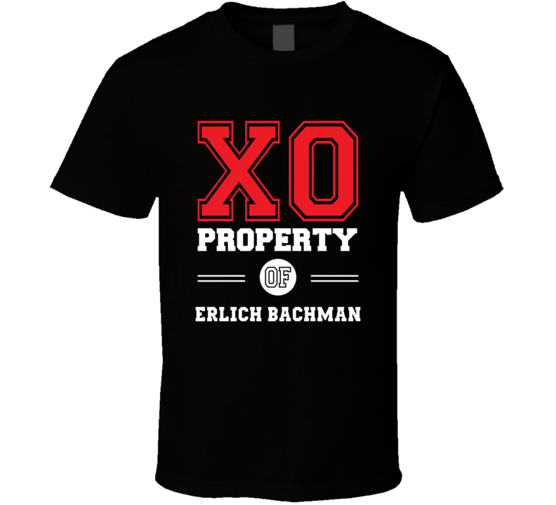 Property Of Erlich Bachman TV Show T Shirt