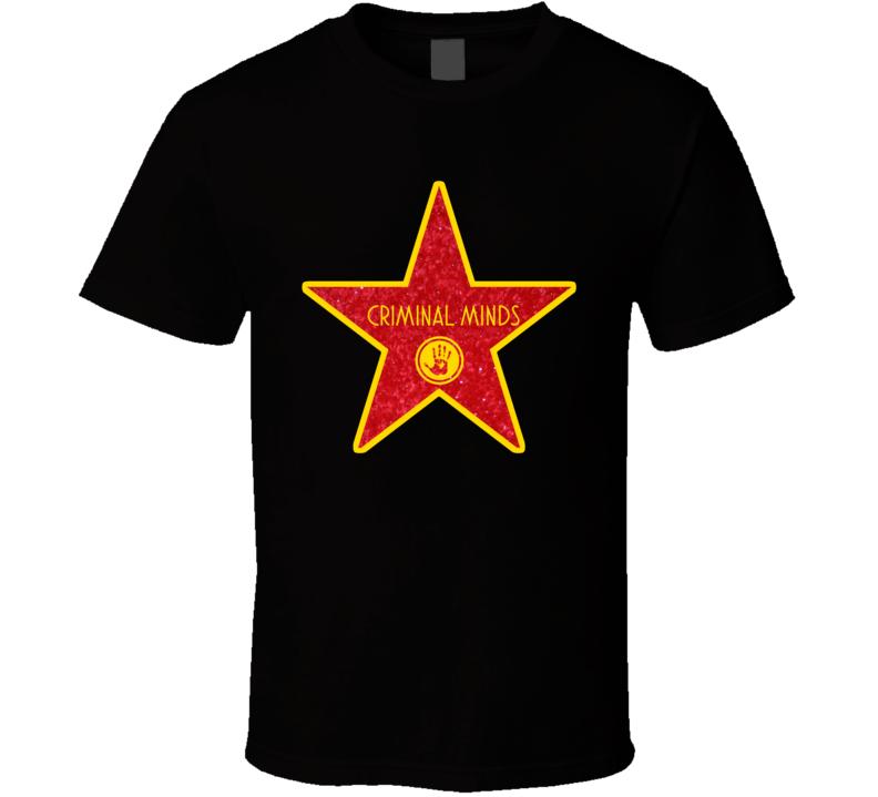 Criminal Minds Hollywood Walk Of Fame Tv T Shirt