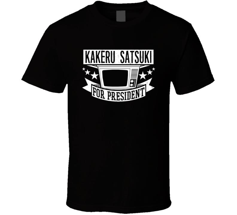 Kakeru Satsuki For President TV Show Character Funny T Shirt