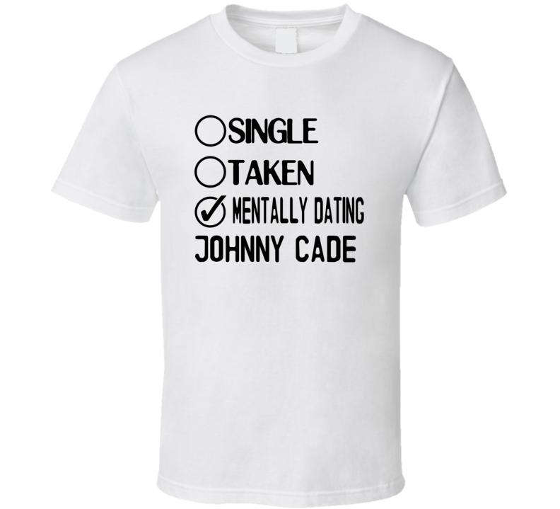 Single Taken Dating Customizable T Shirt