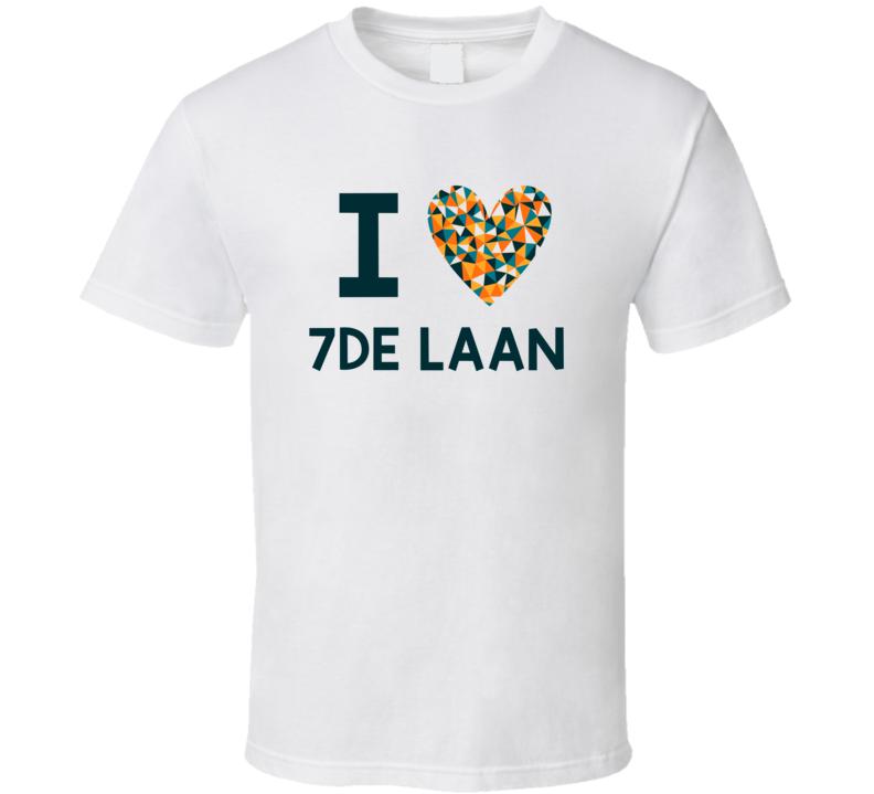 I Love 7De Laan Favorite TV Show T Shirt