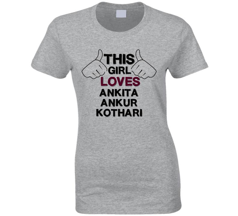 This Girl Ankita Ankur Kothari Diya Aur Baati Hum T Shirt