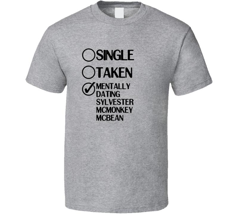 Single Taken Sylvester McMonkey McBean Dr Seuss on the Loose T Shirt