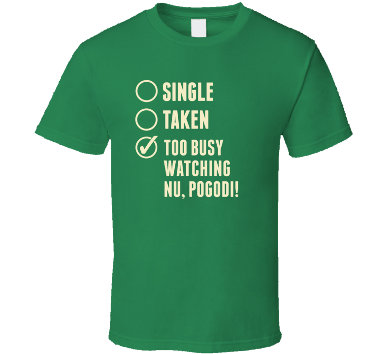 Single Taken Watching Nu pogodi T Shirt