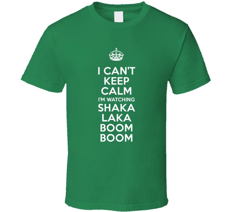 Shaka Laka Boom Boom Abbas Khandelwal Klesha TV Show I Can't Keep Calm Parody T Shirt