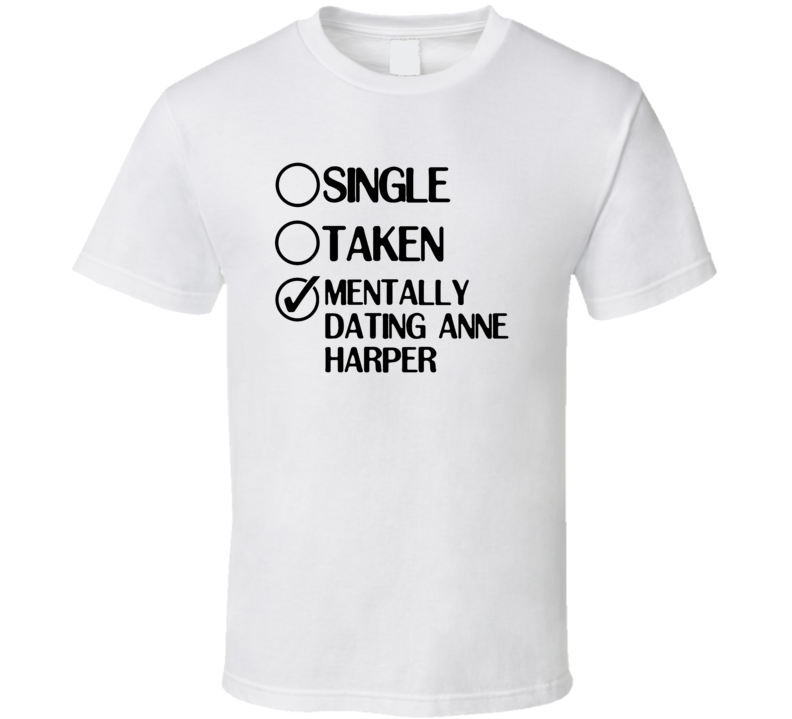 Single Taken Dating Anne Harper Nicky Ricky Dicky And Dawn T Shirt