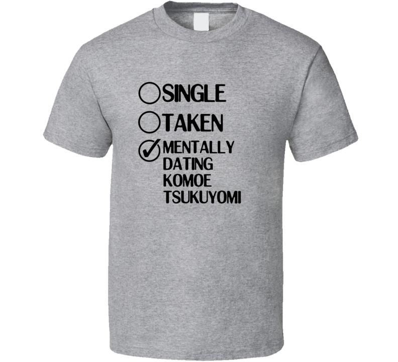 Single Taken Dating Komoe Tsukuyomi To Aru Majutsu no Index T Shirt