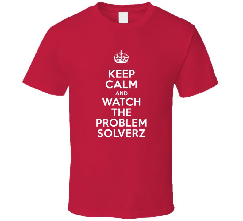 The Problem Solverz Mark Hamill Buddy Huxton TV Show I Can't Keep Calm Parody T Shirt