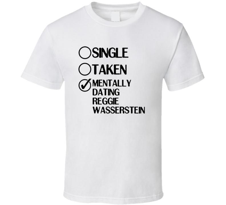 Single Taken Dating Reggie Wasserstein Duck Dodgers T Shirt