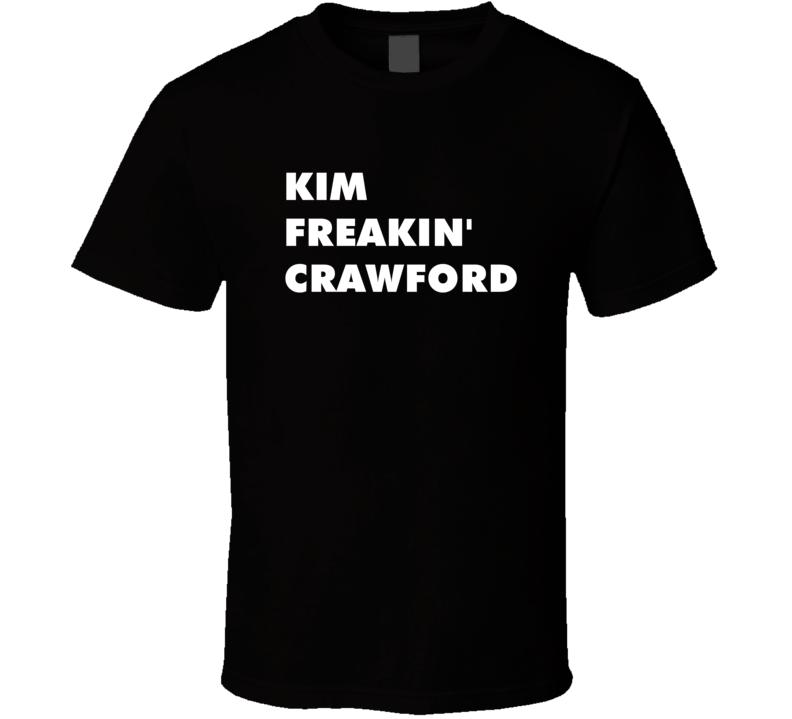 Kim Freakin' Crawford Kickin' It Tv Character T Shirt