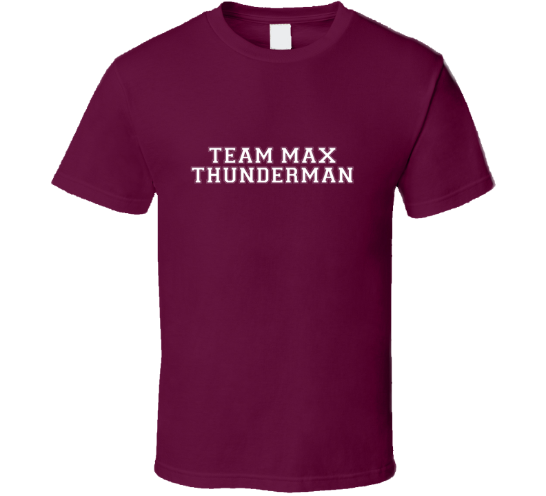 Team Max Thunderman TV Show The Thundermans T Shirt