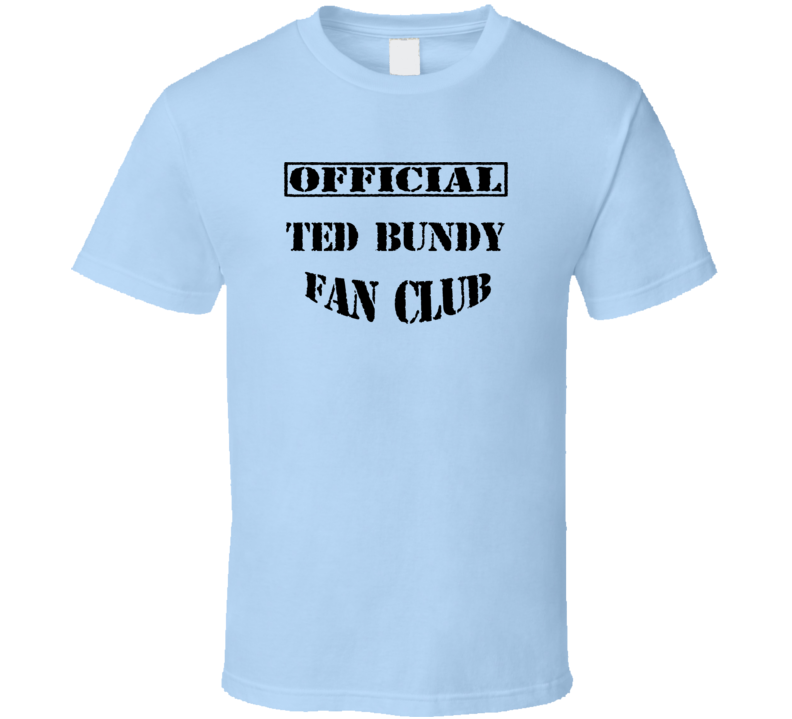 Ted Bundy The Capture of the Green River Killer TV Fan Club T Shirt