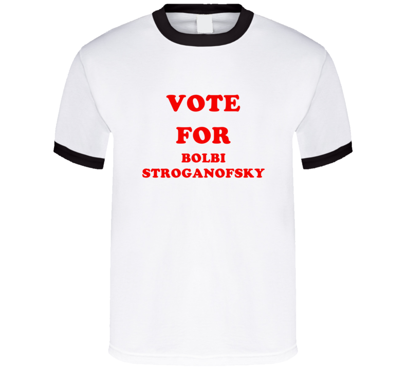 Vote For Bolbi Stroganofsky Tv Show The Adventures of Jimmy Neutron Boy Genius T Shirt