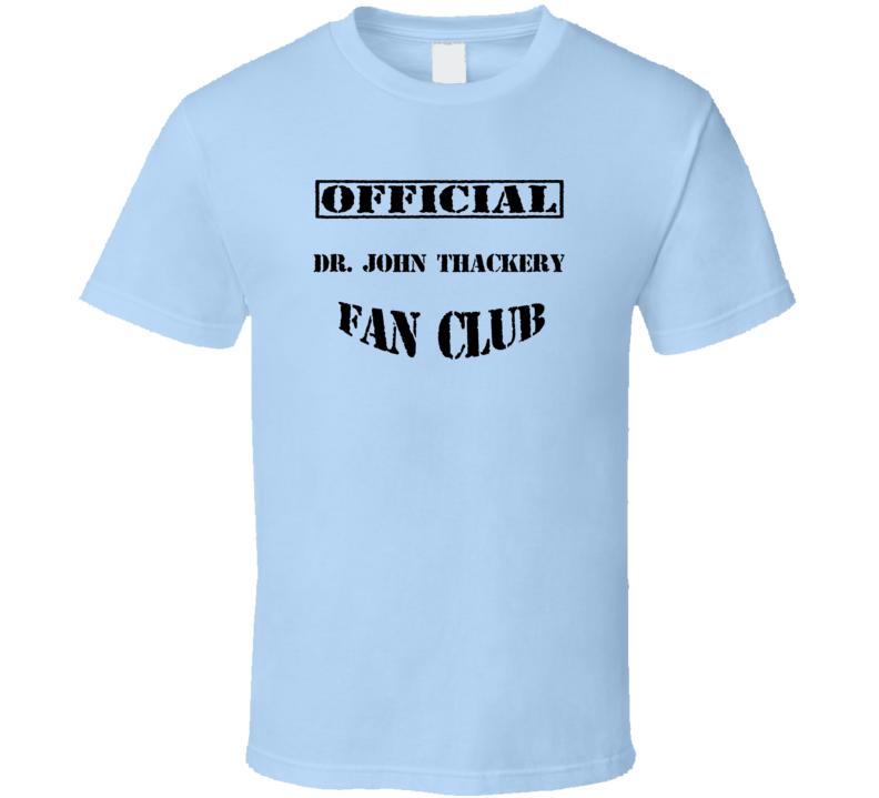 Dr John Thackery The Knick TV Fan Club T Shirt