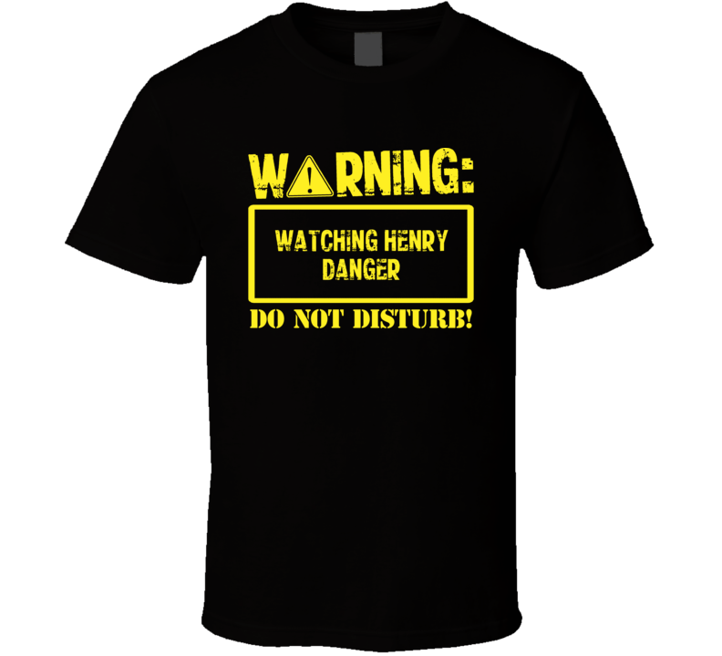 Warning Watching  Henry Danger T Shirt