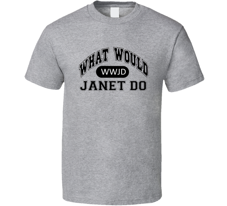 What Would Janet Do Parades End Popular TV Show T Shirt