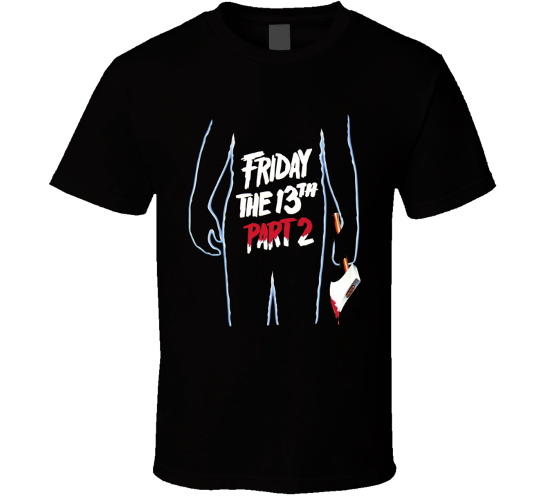 Friday The 13th Part 2 Horror Movie Jason Voorhees T Shirt