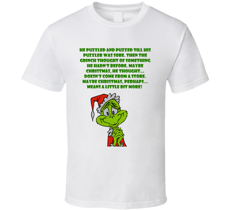How the Grinch Stole Christmas Cartoon Little Bit More Quote T Shirt