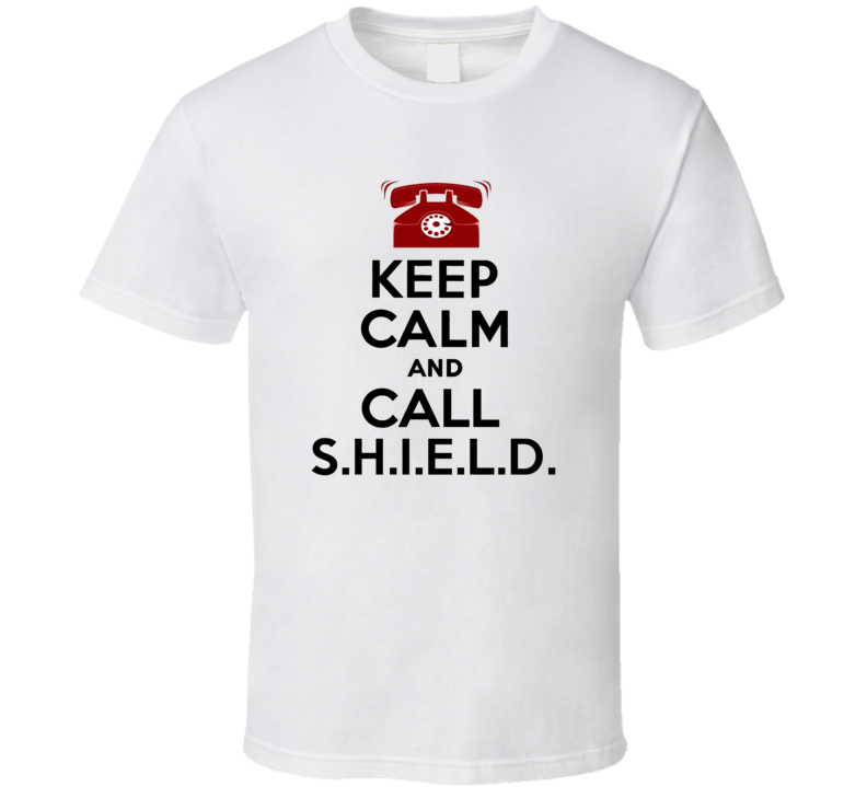 Keep Calm and Call SHIELD Comic Book Parody T Shirt