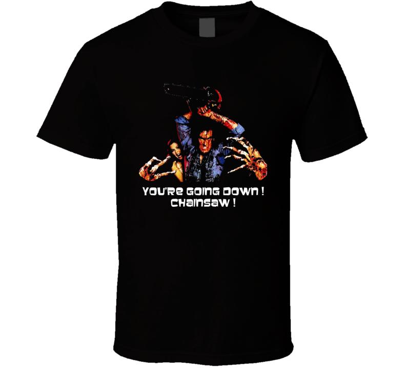 Chainsaw Ash Quote Evil Dead Cult Horror Movie Film T Shirt