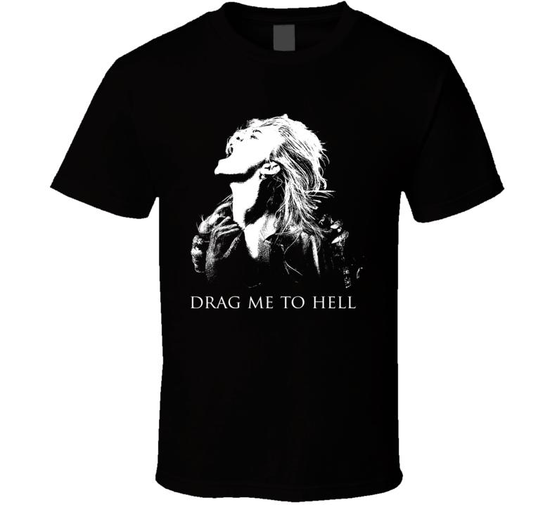 Drag Me To Hell Horror Movie Wide T Shirt