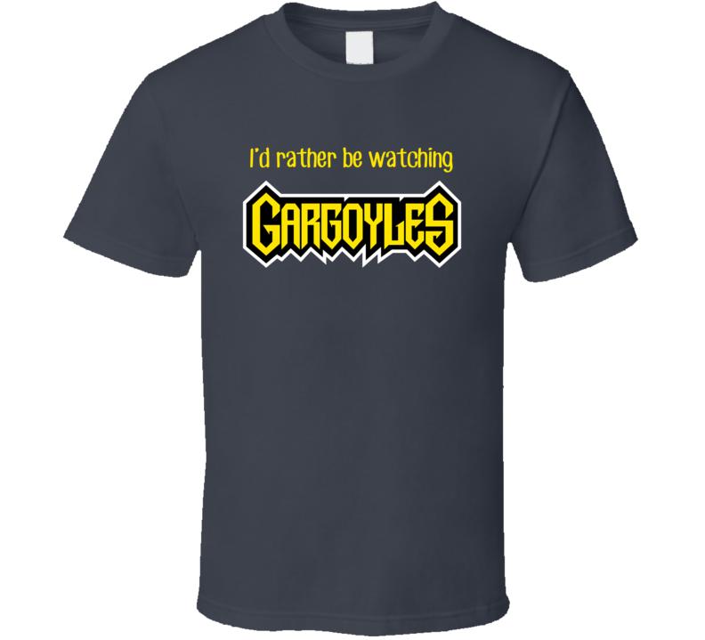 I'd Rather Be Watching Gargoyles Retro Cartoon T Shirt