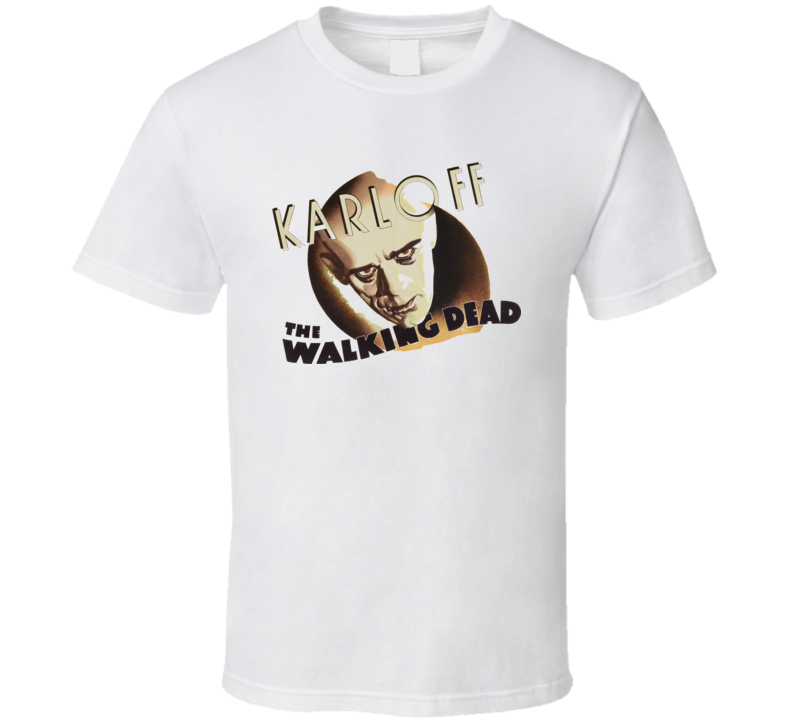 The Walking Dead Boris Karloff Horror Movie T Shirt