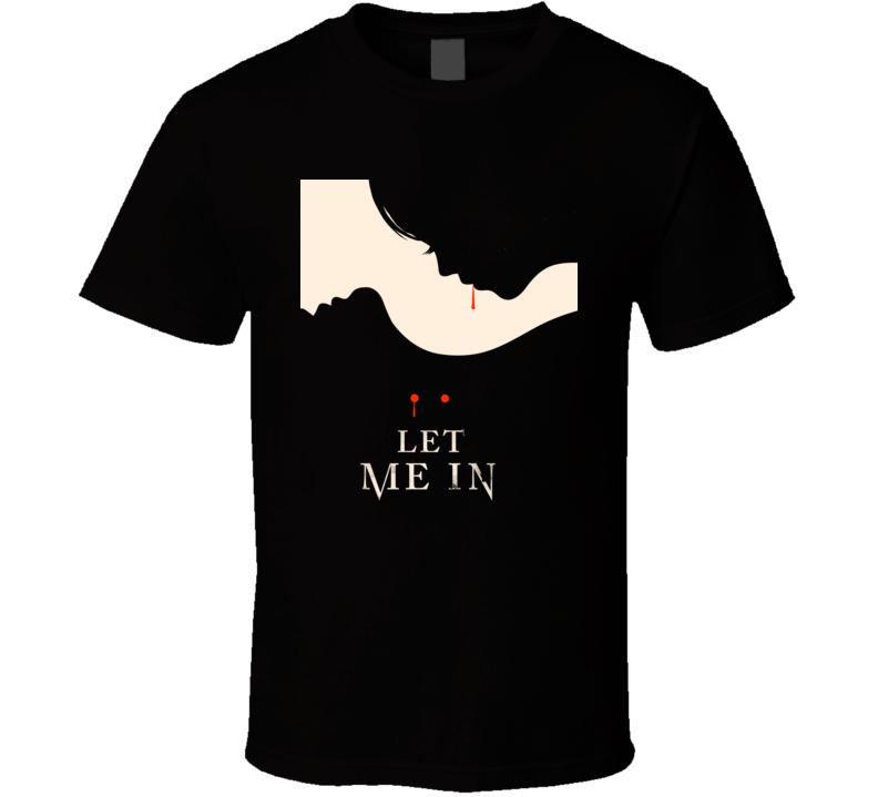 Let Me In Vampire Horror Movie T Shirt