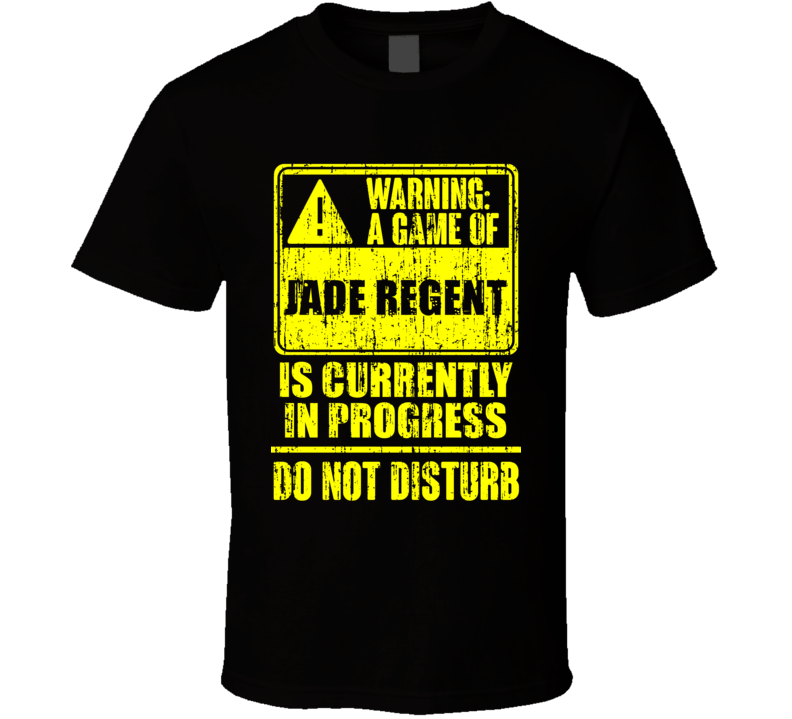 Playing Jade Regent Role Playing Game Warning T Shirt
