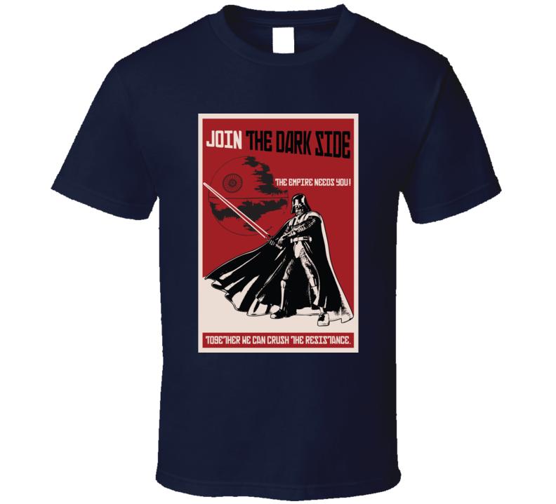Star Wars Propaganda Join The Dark Side Poster T Shirt