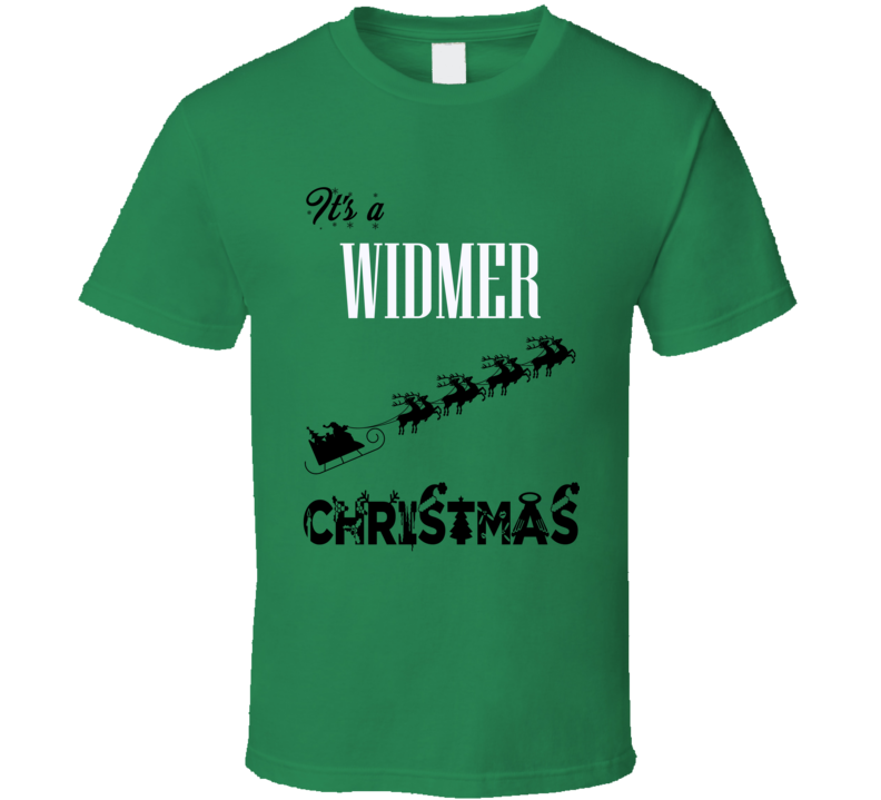 Its a Widmer Christmas Name Parody Funny T Shirt