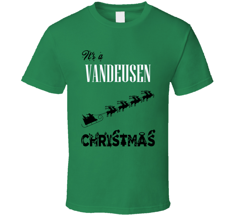Its a Vandeusen Christmas Name Parody Funny T Shirt